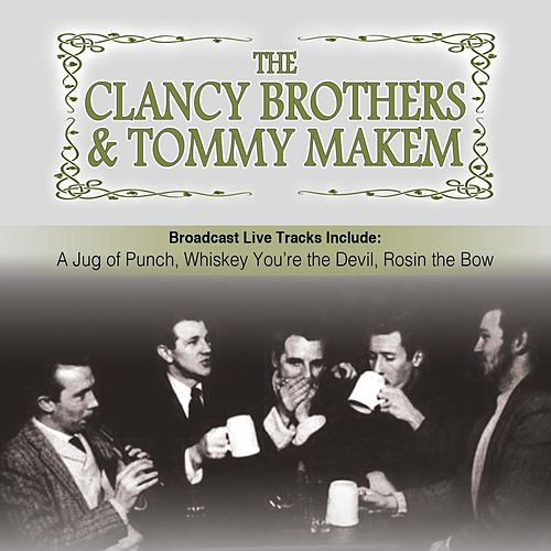 Play & Download Clancy Brothers with Tommy Makem by The Clancy Brothers | Napster