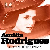 Amália Rodrigues, Queen of the Fado (Mono Version) von Various Artists