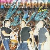 Play & Download Franco Ricciardi Live by Franco Ricciardi | Napster