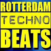 Play & Download Rotterdam Techno Beats by Various Artists | Napster