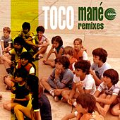 Play & Download Mané (Remixes) by Toco | Napster