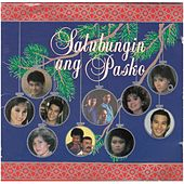 Play & Download Salubungin Ang Pasko by Various Artists | Napster