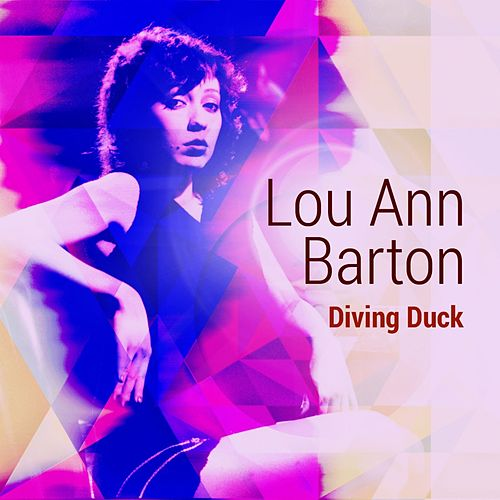 Play & Download Diving Duck by Lou Ann Barton | Napster