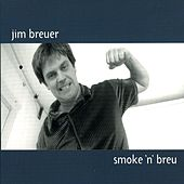 Play & Download Smoke 'N' Breu by Jim Breuer | Napster