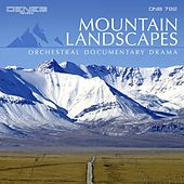 Play & Download Mountain Landscapes (Orchestral Documentary Drama) by Paolo Vivaldi | Napster