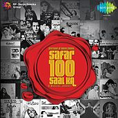 Centenary Of Indian Cinema - Safar Sau Saal Ka by Various Artists