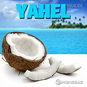 Play & Download Paradise by Yahel | Napster