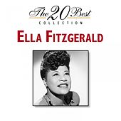 Play & Download The 20 Best Collection by Ella Fitzgerald | Napster