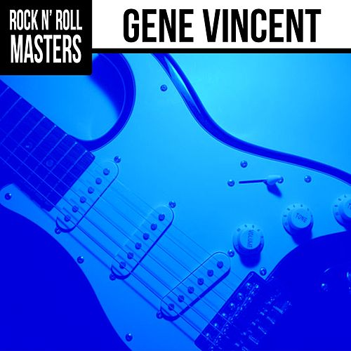 Play & Download Rock n'  Roll Masters: Gene Vincent by Gene Vincent | Napster