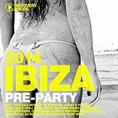Play & Download Ibiza Pre-Party 2014 by Various Artists | Napster