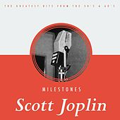Play & Download Milestones by Scott Joplin | Napster