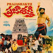 Play & Download Prajashakthi (Original Motion Picture Soundtrack) by S.P.Balasubramaniam | Napster