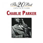 Play & Download The 20 Best Collection by Charlie Parker | Napster