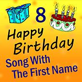 Song with the First Name, Vol. 8 by Happy Birthday