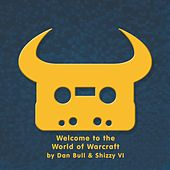 Play & Download Welcome to the World of Warcraft by Dan Bull | Napster