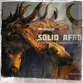 Play & Download Solid Afro: Afro Techno Compilation, Vol. 1 (MoBlack Presents) by Various Artists | Napster