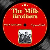 Play & Download Original Hits: The Mills Brothers by The Mills Brothers | Napster