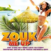 Zouk Me Up (French Caribbean Hits) by Various Artists