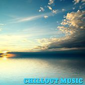 Play & Download Chillout Music by Various Artists | Napster