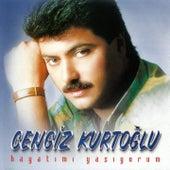 Play & Download Hayatımı Yaşıyorum by Cengiz Kurtoğlu | Napster