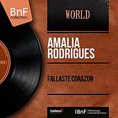 Fallaste Corazon (Mono Version) von Amalia Rodrigues