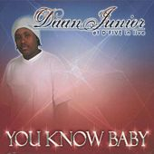 You Know Baby (Live) by Daan Junior