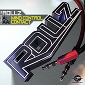 Play & Download Mind Control / Contact by Rollz | Napster