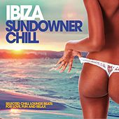 Ibiza Sundowner Chill (Selected Chill Lounge Beats for Love, Fun and Relax) by Various Artists