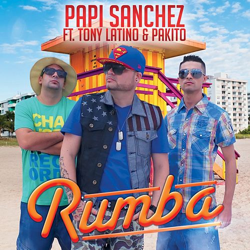 Play & Download Rumba by Papi Sanchez | Napster