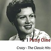 N°1 Patsy Cline (Crazy) [The Classic Hits] by Patsy Cline