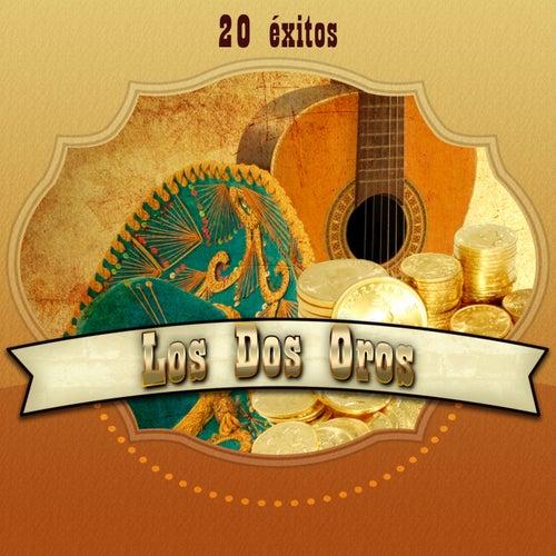 Los Dos Oros: 20 Éxitos by Los Dos Oros