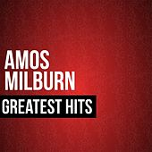 Play & Download Amos Milburn Greatest Hits by Amos Milburn | Napster