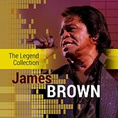The Legend Collection: James Brown by James Brown