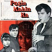 Pagla Kahin Ka by Various Artists
