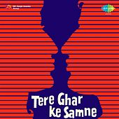 Tere Ghar Ke Samne (Original Motion Picture Soundtrack) by Various Artists
