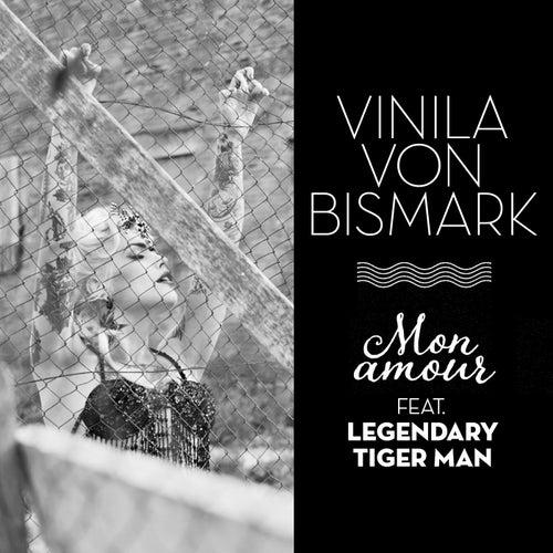 Mon amour de Vinila Von Bismark