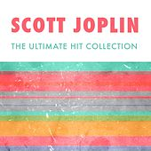 Play & Download The Ultimate Collection by Scott Joplin | Napster