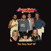 Play & Download The Very Best Of by George Baker Selection | Napster