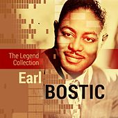The Legend Collection: Earl Bostic by Earl Bostic