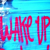 Wake Up! von Various Artists