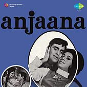 Anjaana (Original Motion Picture Soundtrack) by Various Artists