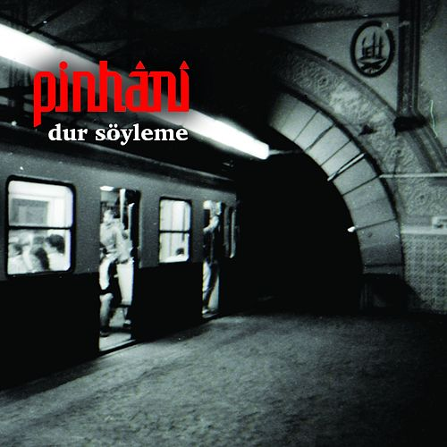 Play & Download Dur Söyleme by Pinhani | Napster
