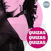 Play & Download Quizas Quizas Quizas by Various Artists | Napster