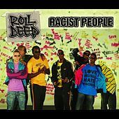 Play & Download Racist People by Roll Deep | Napster
