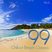 99 Chillout Beach Classics, Vol. 2 by Various Artists