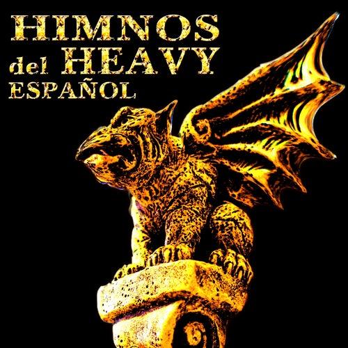 Himnos del Heavy Español by Various Artists