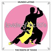 Play & Download The Roots Of Tango - Jewels Of The 30's, Vol. 5 by Various Artists | Napster
