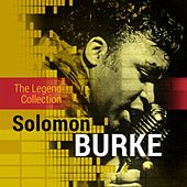 The Legend Collection: Solomon Burke by Solomon Burke