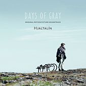 Play & Download Days of Gray by Hjaltalín | Napster