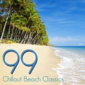 99 Chillout Beach Classics by Various Artists